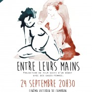 Projection du film « Entre leurs mains » 24 Septembre 2015